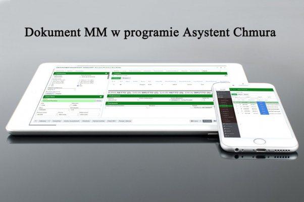 Czy pamiętasz, w jaki sposób utworzyć w programie Asystent Chmura dokument MM?